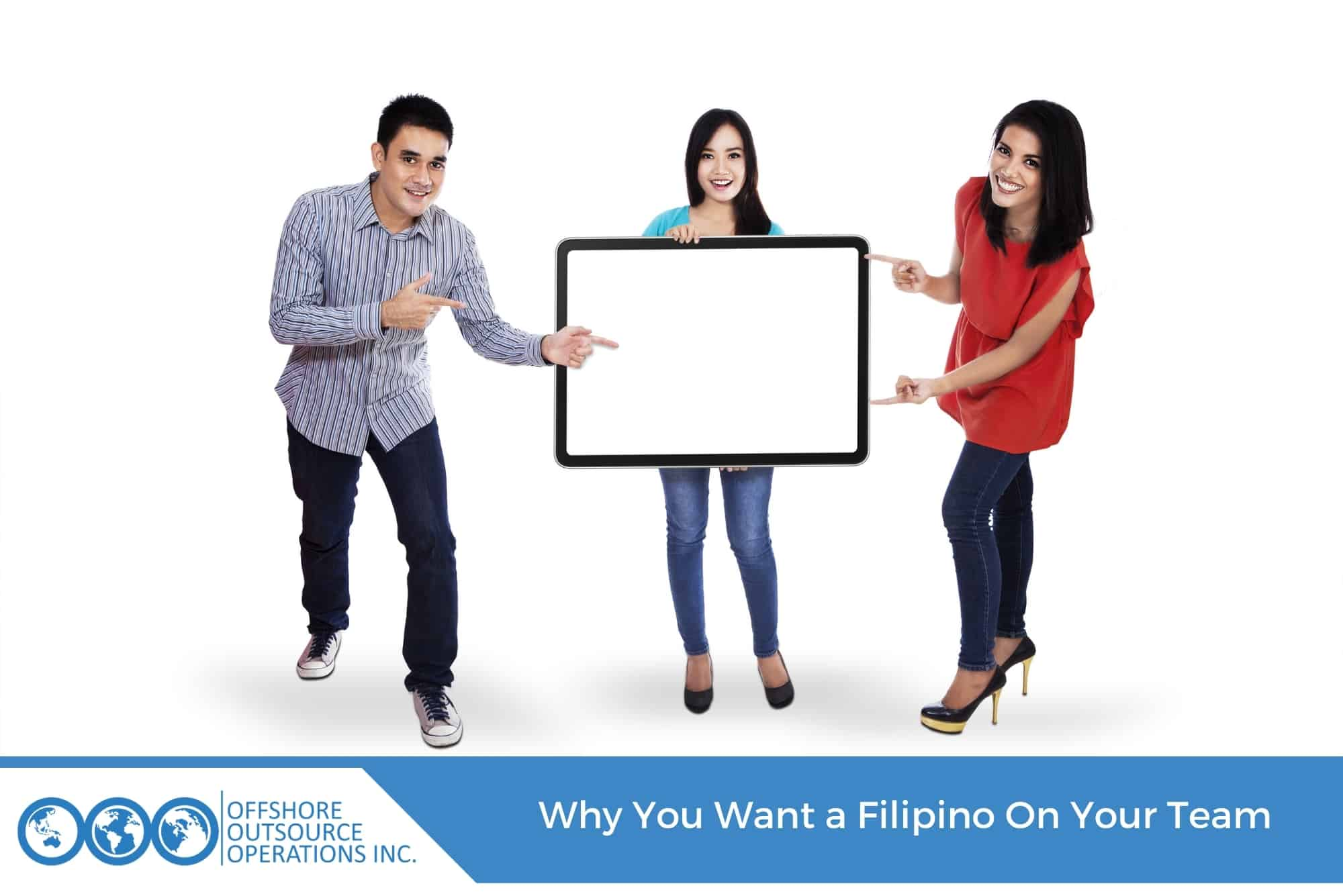 Why You Want a Filipino On Your Team