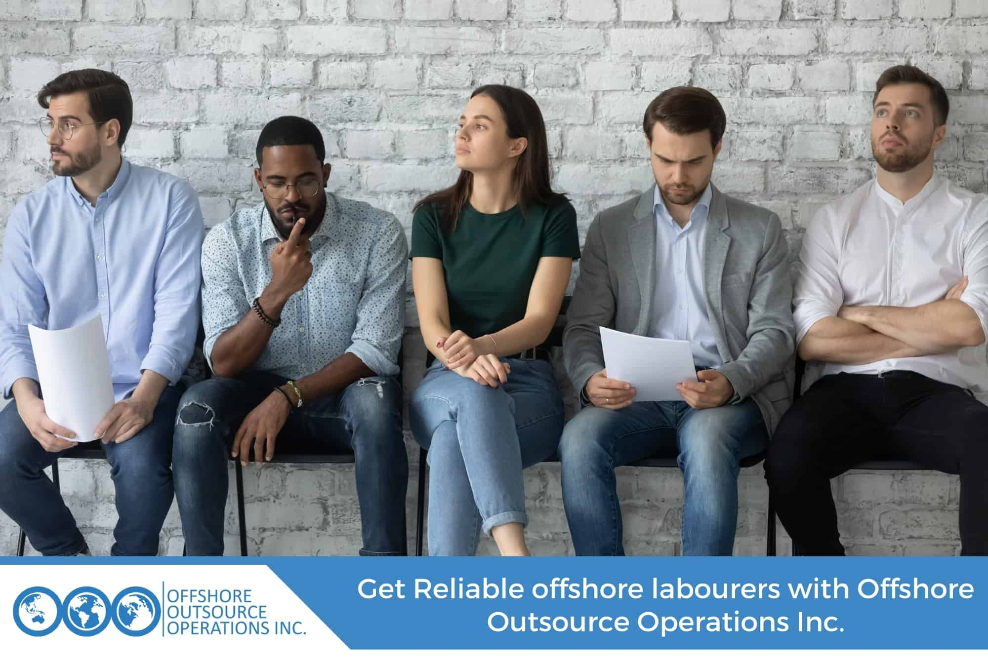 Get Reliable offshore labourers with Offshore Outsource Operations Inc.